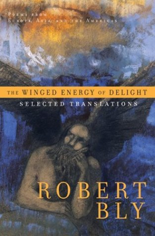The Winged Energy of Delight: Selected Translations PDF