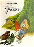 The Pop-Up Book of Gnomes (0722656742) by Rien Poortvliet