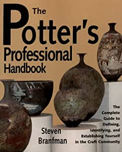 The Potter's Professional Handbook by The American Ceramic Society