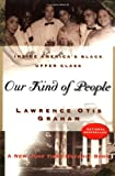 img - for Our Kind of People: Inside America's Black Upper Class book / textbook / text book