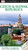 VARIOUS DK Eyewitness Travel Guide: Czech and Slovak Republics
