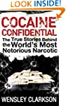 Cocaine Confidential: True Stories Be...