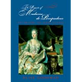 The Portraits of Madame de Pompadour: Celebrating the Femme Savante (The Discovery Series)