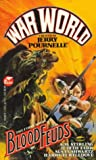 Blood Feuds (War World) (067172150X) by Jerry Pournelle