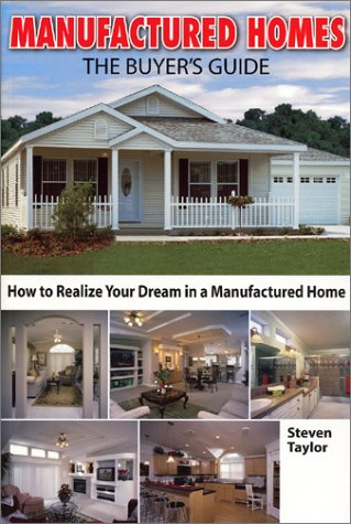 Manufactured Homes: The Buyer's Guide (Home Resources Series)