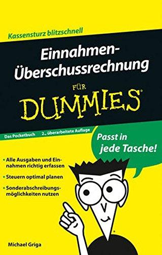 Einnahmen-Überschussrechnung für Dummies Das Pocketbuch