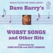 Dave Barry's Worst Songs and Other Hits | [Dave Barry]