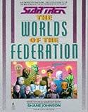 Worlds of the Federation (Star Trek) (1852862157) by Johnson, Shane