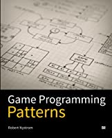 Game Programming Patterns Front Cover