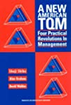 A New American TQM: Four Practical Re...