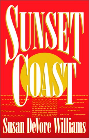 Sunset Coast, Susan Devore Williams