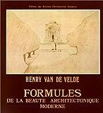 echange, troc Henry Van de Velde - Formules de la beauté architectonique moderne