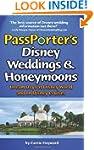 PassPorter's Disney Weddings and Hone...