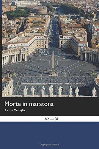 Italian Easy Reader: Morte in Maratona