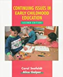 Continuing issues in early childhood education /