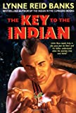 img - for The Key to the Indian (Indian in the Cupboard) book / textbook / text book