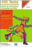 echange, troc André Combres - 400 tests psychotechniques pour réussir le concours d'entrée en IFSI