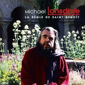 La Règle de St Benoît