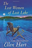 The Lost Women of Lost Lake (Jane Lawless Mysteries) (0312614772) by Hart, Ellen