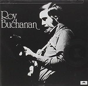 Roy Buchanan (1st Lp)
