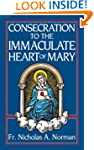 Consecration to the Immaculate Heart...