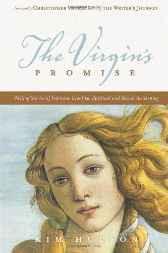 The Virgin's Promise: Writing Stories of Feminine...