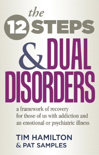 the-twelve-steps-and-dual-disorders-a-framework-of-recovery-for-those-of-us-with-addiction-an-emotio