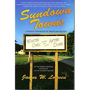 Sundown Towns(2005 Softcover) (A Hidden Dimension of American Racism)