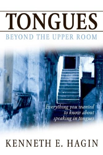 Book: Tongues - Beyond the Upper Room by Kenneth E. Hagin