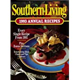 Southern Living 1993 Annual Recipes (Southern Living Annual Recipes) ~ Southern Living Magazine