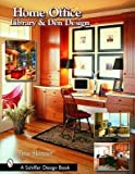 img - for BY Skinner, Tina ( Author ) [{ Home Office, Library & Den Design (Schiffer Design Books) By Skinner, Tina ( Author ) Jul - 01- 2007 ( Paperback ) } ] book / textbook / text book
