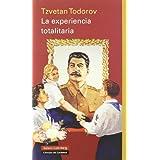 La experiencia totalitaria (Ensayo)