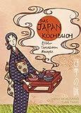 Das Japan-Kochbuch: Bilder, Rezepte, Geschichten