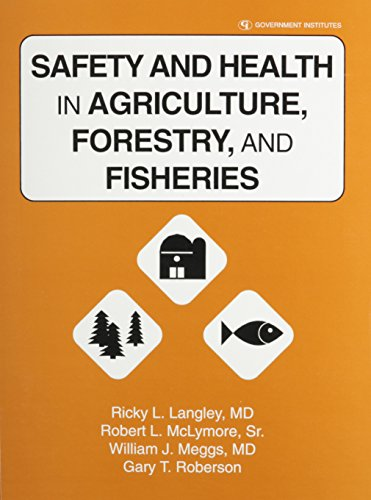Safety & Health in Agriculture, Forestry & Fisheries