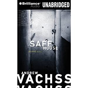 Safe House: A Burke Novel #10 | [Andrew Vachss]