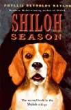 Shiloh Season (Turtleback School & Library Binding Edition) (Tom and Ricky Mystery)