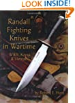 Randall Fighting Knives in Wartime: W...