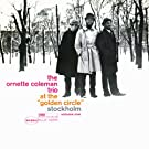 The Ornette Coleman Trio At The Golden Circle Stockholm Vol. 1