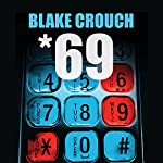 *69 | Blake Crouch