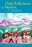 Daily Reflections and Stories for Children: Book 1: Stories of 'Abdu'l-Baha