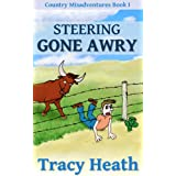 Steering Gone Awry (Country Misadventures) ~ Tracy Heath