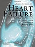 img - for Heart Failure: A Colour Handbook (Medical Color Handbook Series) by Michael D. Sosin (2006-03-15) book / textbook / text book