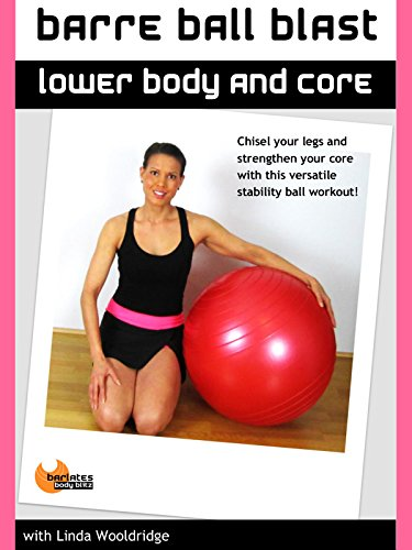 Barlates Body Blitz Barre Ball Blast Lower and Core