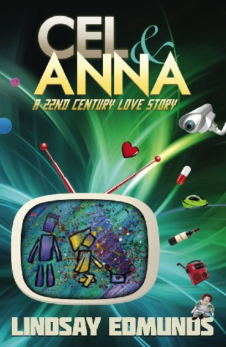 Cel & Anna: A 22nd Century Love Story cover