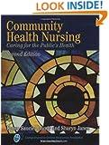 Community Health Nursing: Caring for the Public's Health