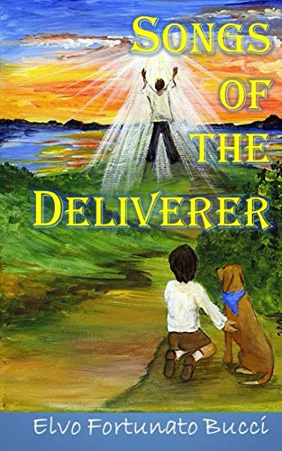 songs-of-the-deliverer-a-modern-day-story-of-christ