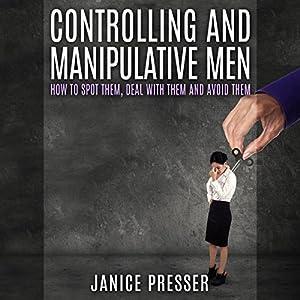 Controlling and Manipulative Men Audiobook