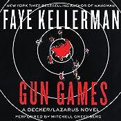 Gun Games: A Decker/Lazarus Novel | Faye Kellerman