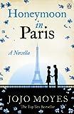 Honeymoon in Paris: A Novella
