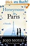 Honeymoon in Paris: A Novella